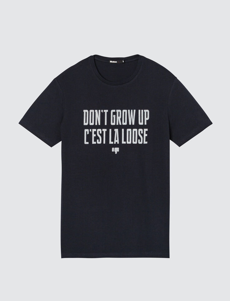 "T-shirt message ""don't grow up c'est la loose"""