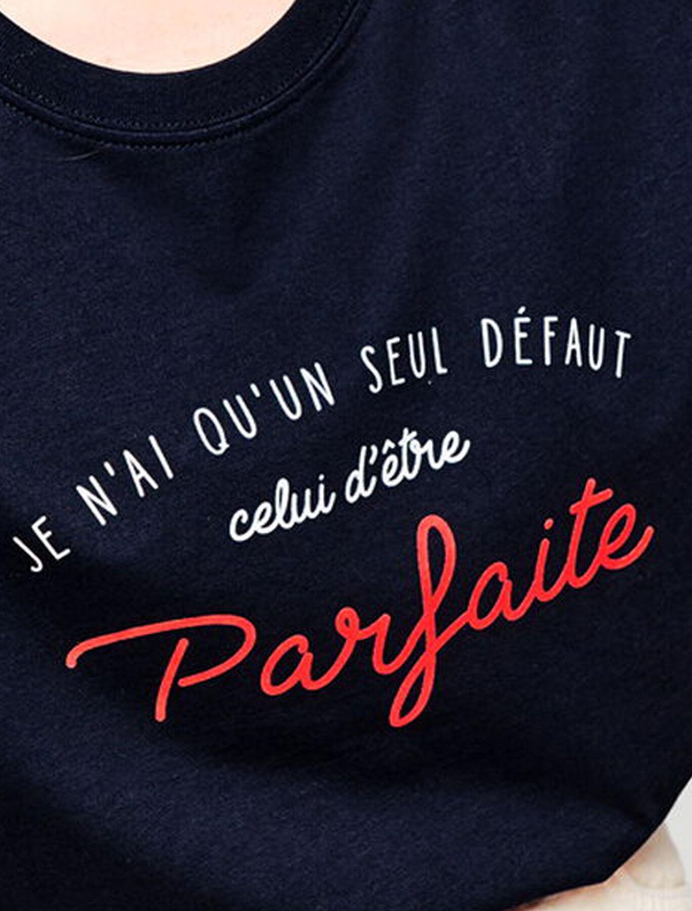 """T-shirt humour """"parfaite"""" en coton bio"""