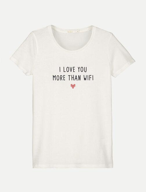 "T-shirt à message ""LOVE YOU MORE THAN WIFI"" femme"