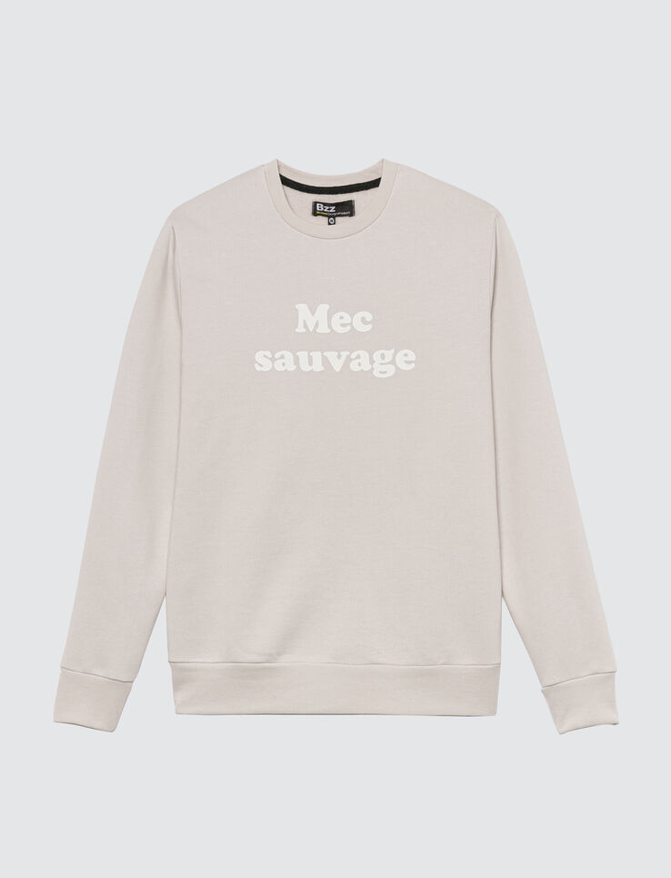 "Sweat à message ""Mec sauvage"""