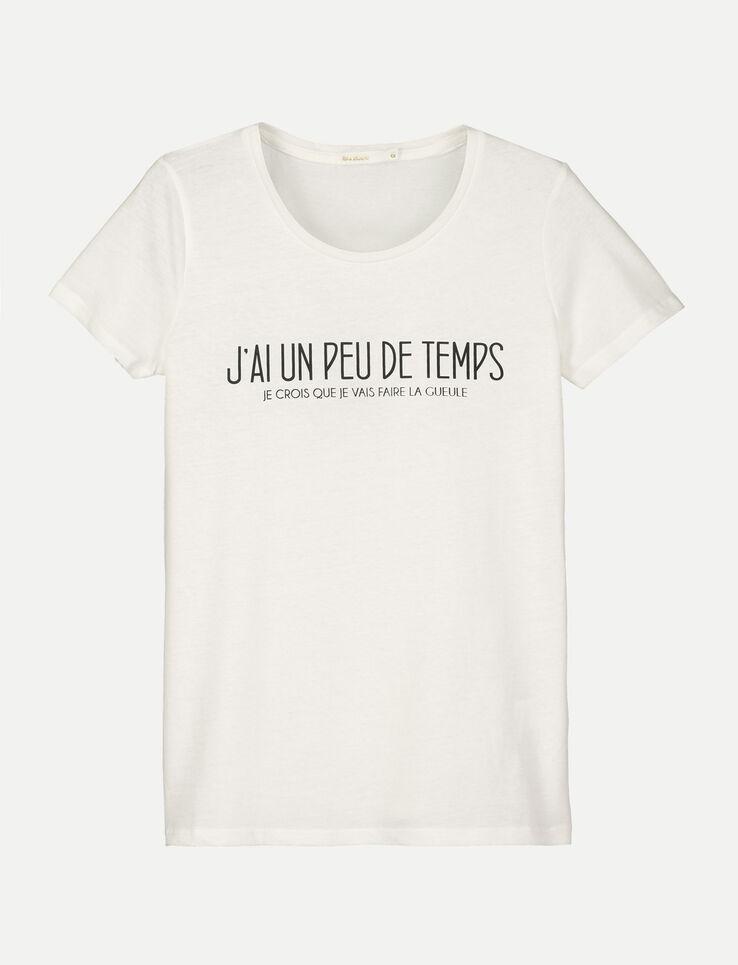 "T-Shirt message ""J'ai un peu de temps"""