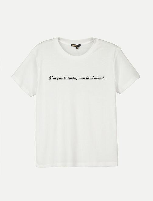 """T-shirt à message """"J'ai pas le temps (mon lit m'at femme"""