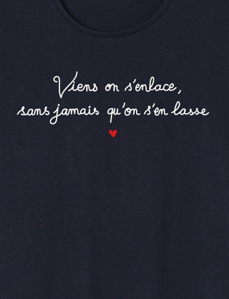 "T-shirt à message ""Viens on s'enlace, sans jamais"