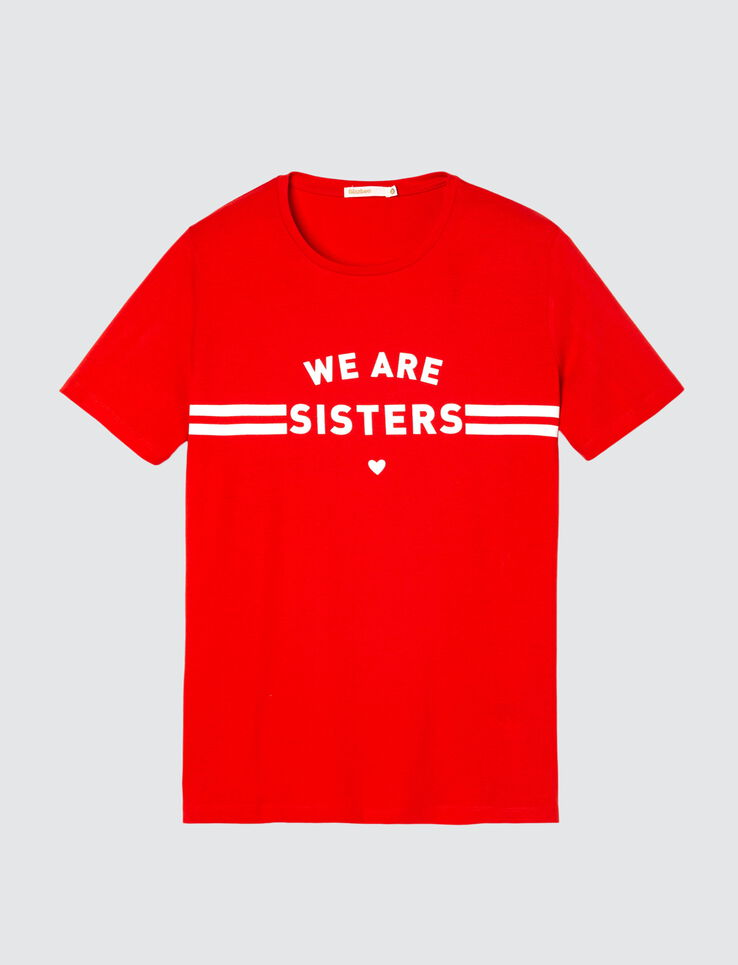 "T-shirt message "" We are sisters"""